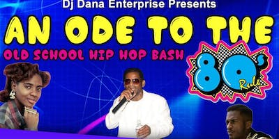 """ An Ode to the 80's Official Old School Hip Hop Bash 2019 """