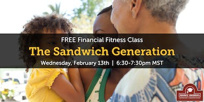The Sandwich Generation - FREE Financial Fitness Class, Red Deer