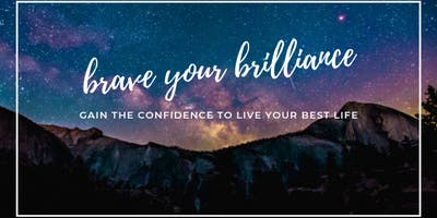 Brave Your Brilliance Workshop - Chart Your Course