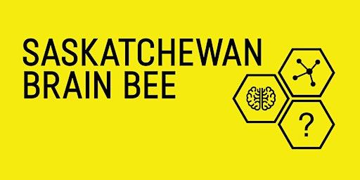 6th Annual Saskatchewan Brain Bee
