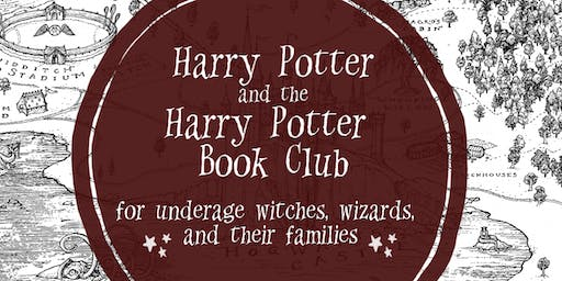 Harry Potter Book Club for underage witches & wizards & their families