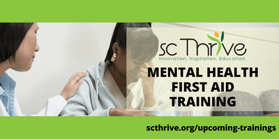 SC Thrive ***** Mental Health First Aid Charleston 2019