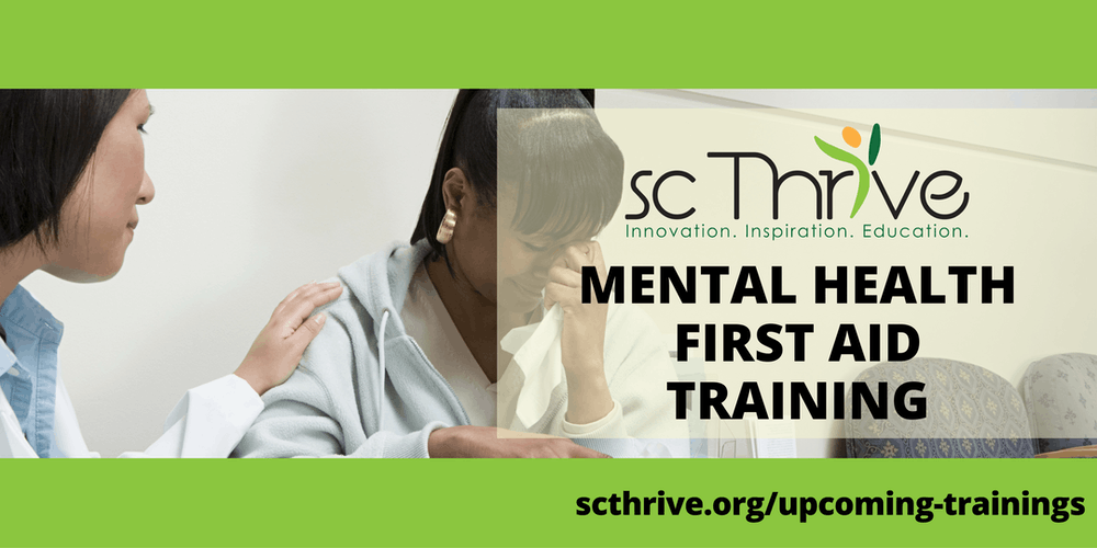 SC Thrive Adult Mental Health First Aid Charleston 2019