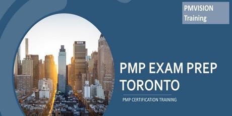 PMP Certification Toronto, ON | PMP Training Boot Camps & Exam Prep- Weekdays tickets