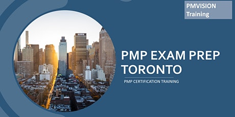 PMP Certification Toronto, ON | PMP Training Boot Camps & Exam Prep- Weekends tickets