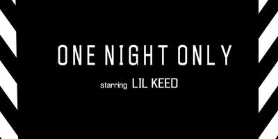 One Night Only starring Lil Keed