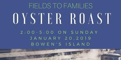Fields to Families Oyster Roast Fundraiser