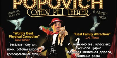 Gregory Popovich Circus - Pet Comedy Show - 4:00 PM show