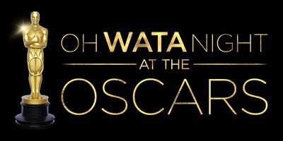 Oh WATA Night at the Oscars
