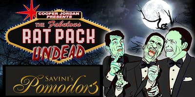 THE RAT PACK UNDEAD - Direct from NYC comes to Woonsocket, Rhode Island ONE NIGHT ONLY