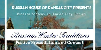 Russian Winter Traditions by Russian House of Kansas City