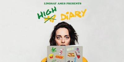 High Diary presented by Lindsay Ames