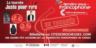 Les rendez-vous de la Francophonie : La tournée Juste pour Rire 2019