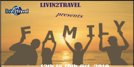 Livin2travel presents FAMILY tickets