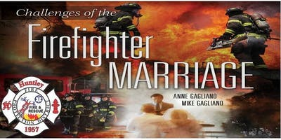 Challenges of Firefighter Marriage