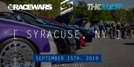 RACEWARS x STREET SCENE VOL.III - SYRACUSE, NY