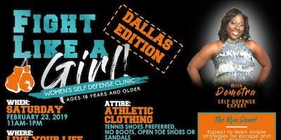 Fight Like A Girl, Women's Self Defense Clinic (Dallas Edition)