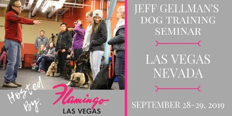 Las Vegas, Nevada - Jeff Gellman's Dog Training Seminar tickets