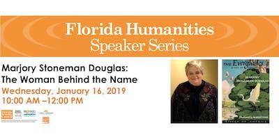 Culture Speaks: Marjory Stoneman Douglas- The Woman Behind the Name