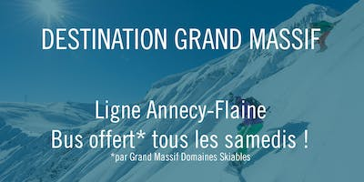 Destination Grand Massif - Annecy/Flaine #2