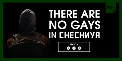 There Are No Gays In Chechnya