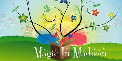 Magic in Madison - Wisconsin Garden Club Federation 92nd Annual Convention