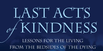 2019 Author Series: Judith Redwing Keyssar, Last Acts of Kindness