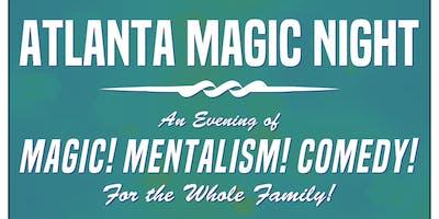 Atlanta Magic Night! w/ Michael Frisbee + Mark Johnson + Jim Leach