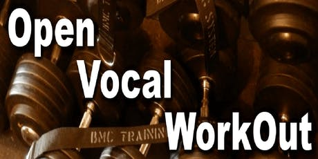 Open Vocal Workout Tickets