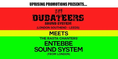 Dubateers Sound System Meets Entebbe Sound System