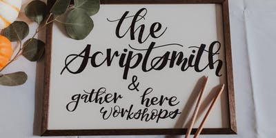 Gather Here Workshops: Modern Calligraphy with The Scriptsmith