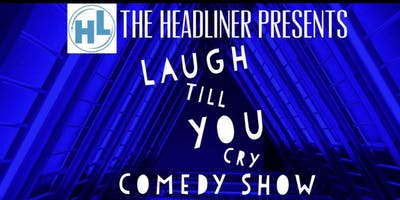 Laugh Till You Cry Comedy Show