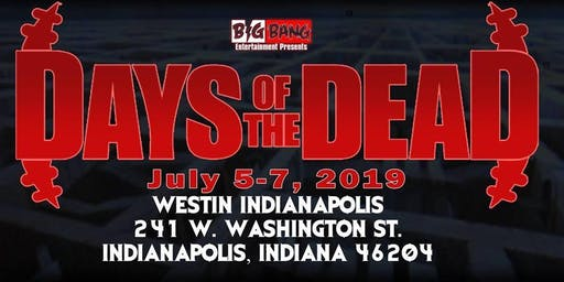 Days Of The Dead - Indianapolis