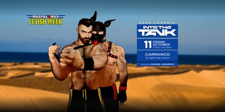 INTO THE TANK GRAN CANARIA (MFW 2019) entradas