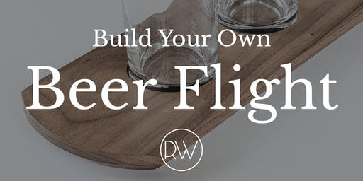 Build Your Own Beer Flight