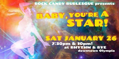 Rock Candy Burlesque presents: BABY, YOU'RE A STAR!