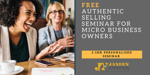 FREE SEMINAR - How To Apply The 5 Keys Of Authentic Selling & Boost Sales