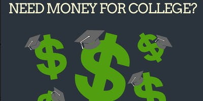 Need Money for College: Financial Aid 101