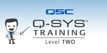 Q-Sys Level Two Classroom Training - Two Day Course!