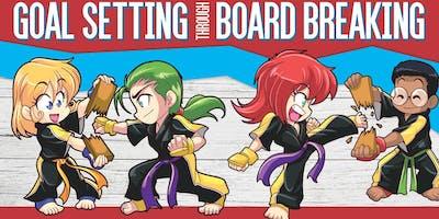 FREE Goal Setting Workshop for Kids thru Board Breaking