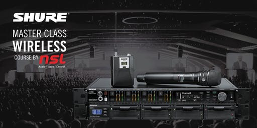 SHURE MASTER CLASS: WIRELESS TECHNIQUES & BEST PRACTICES - One Day Course!
