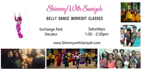 Shimmy with Saniyah Belly Dance Workout Classes - Exchange Park - Decatur tickets