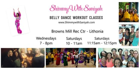 Shimmy with Saniyah Belly Dance Workout Classes-Browns Mill Rec. Ctr. - Lithonia tickets