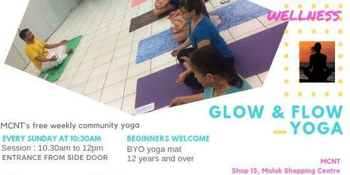 Free (Glow and Flow) Yoga Classes. (Now at Filipino Hall this dry season)