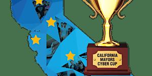 2019 California Mayors Cyber Cup - Sacramento City...