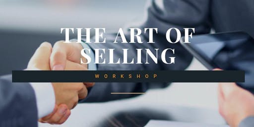 The Art of Selling Workshop (2500 INR/Person)