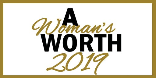 A Woman's Worth 2019