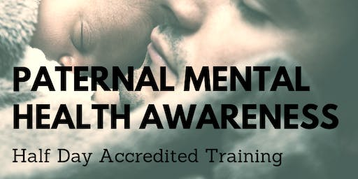 Paternal Mental Health Awareness Accredited Training - Plymouth
