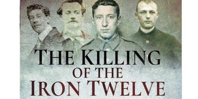 The Killing of the Iron 12: execution of British soldiers by the Germans