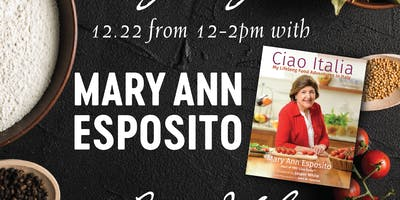 Mary Ann Esposito Book Signing - LIMITED!